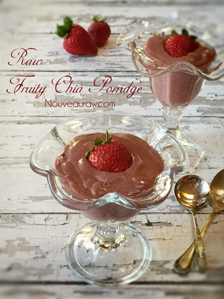 Smooth, light and fruity Raw Fruity Chia Porridge with fresh strawberry