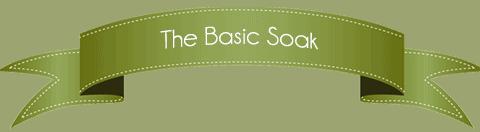 The-Basic-Soak1