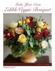 Make your own Edible Veggie Bouquet (PDF version)