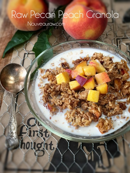Crunchy, Slightly Sweet and Nutty Raw Pecan Peach Granola