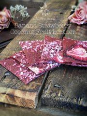 Banana Strawberry Coconut Fruit Leather (raw, vegan, gluten-free, nut-free)