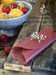 Blood Orange and Strawberry Fruit Leather (raw, vegan, gluten-free, nut-free)