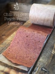 Chili Pepper Peach Fruit Leather (raw, vegan, gluten-free, nut-free)