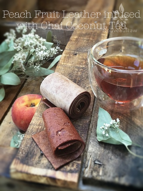 raw peach fruit leather served with chai coconut tea