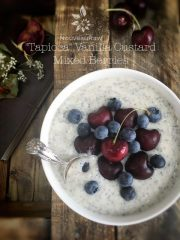 Tapioca Vanilla Custard and Mixed Berries (raw, gluten-free)