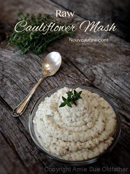 Raw, Vegan, Gluten free cauliflower mash