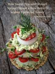 Sweet Pea and Brussels Sprout Dip Flatbread Tower