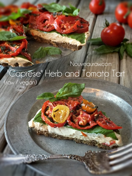 Raw, gluten free, vegan Caprese Herb and Tomato Tart