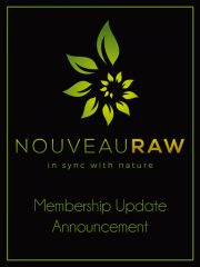 NouveauRaw Membership Update