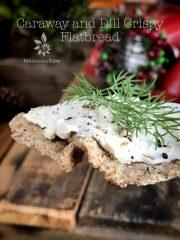 Caraway and Dill Crispy Flatbread (raw, vegan, gluten-free)