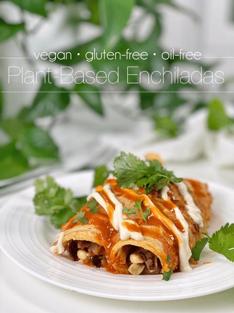 oil-free vegan gluten-free plant based enchilada