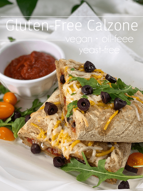 vegan gluten-free yeast-free oil-free calzone